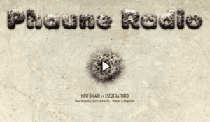 Phaune Radio - Now Playing Escuchatorio